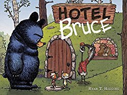 Hotel Bruce by Ryan T. Higgins