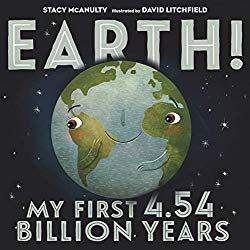 Earth!: My First 4.54 Billion Years